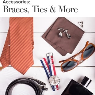 Braces, Ties and More